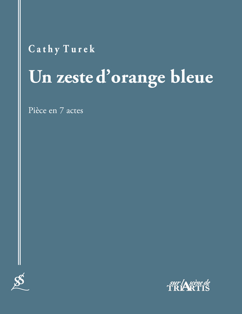 couverture du livre : Un zeste d'orange bleue