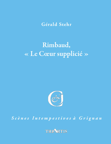 Rimbaud, « Le Cœur supplicié »